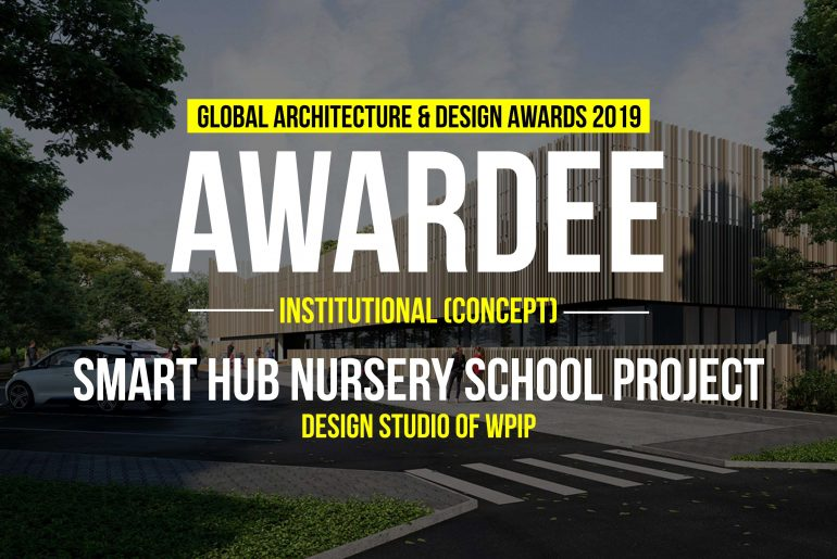Smart HUB Nursery School Project | Design Studio of WPIP