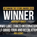 Ranwu Lake (Tibet) International Self-drive Tour and Recreational Vehicle Campsite | Arch-Hermit