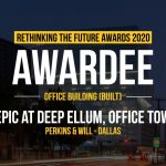 The Epic at Deep Ellum, Office Tower 1 | Perkins&Will Dallas