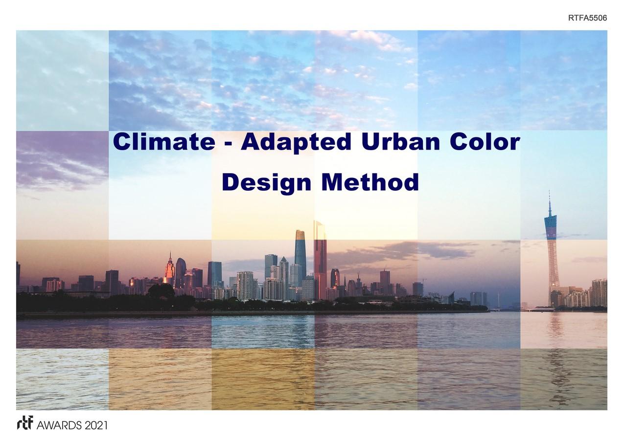 Climate-Adapted Urban Color Design Method By Guangzhou University & Guangzhou Hongyu Architectural Design Co., Ltd - Sheet1