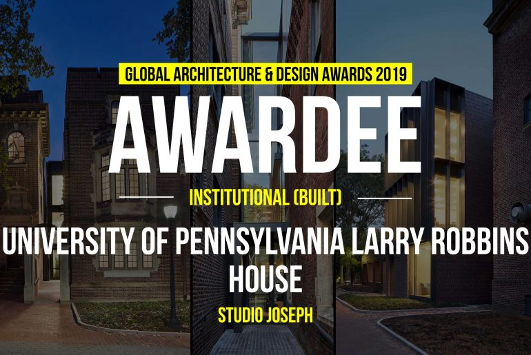 University of Pennsylvania Larry Robbins House | Studio Joseph